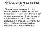 kindergarten as academic boot camp7
