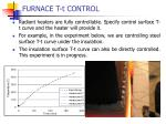 furnace t t control