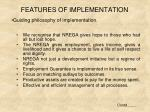 features of implementation