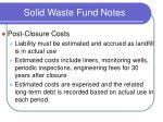 solid waste fund notes