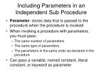 including parameters in an independent sub procedure