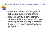 1 give the students the assignment options