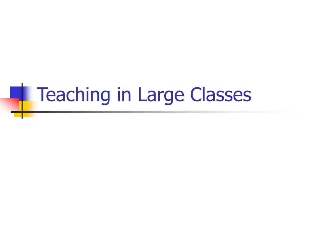 teaching in large classes l.