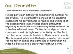 case 10 year old boy rune j simeonsson ph d m s p h university of north carolina chapel hill29