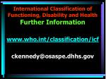 international classification of functioning disability and health further information
