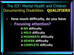 the icf mental health and children documenting disabilities qualifiers