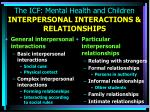 the icf mental health and children interpersonal interactions relationships