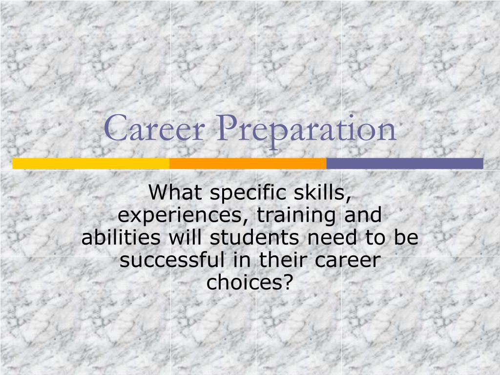 career preparation l.