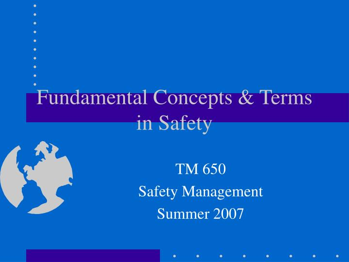 fundamental concepts terms in safety n.