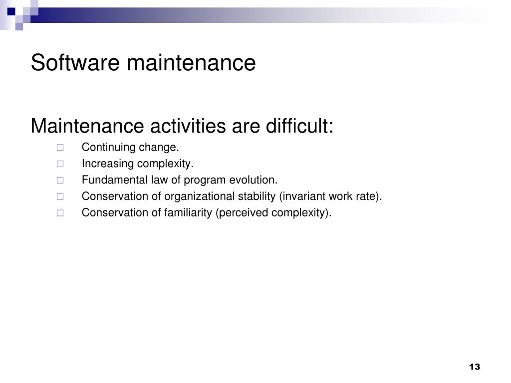 Software maintenance