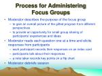 process for administering focus groups