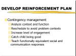 develop reinforcement plan12