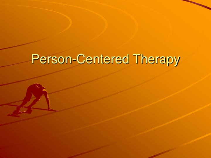 person centered therapy n.