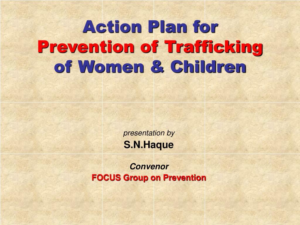 action plan for prevention of trafficking of women children l.