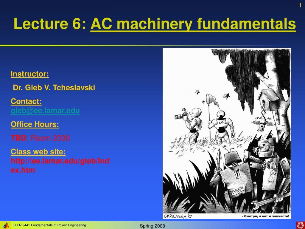 lecture 6 ac machinery fundamentals l.