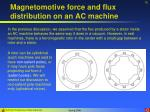 magnetomotive force and flux distribution on an ac machine