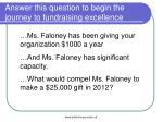 answer this question to begin the journey to fundraising excellence