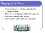 engaging the board