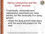native communities and the death process
