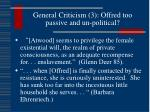 general criticism 3 offred too passive and un political