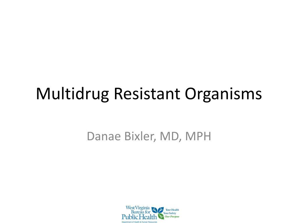 multidrug resistant organisms l.
