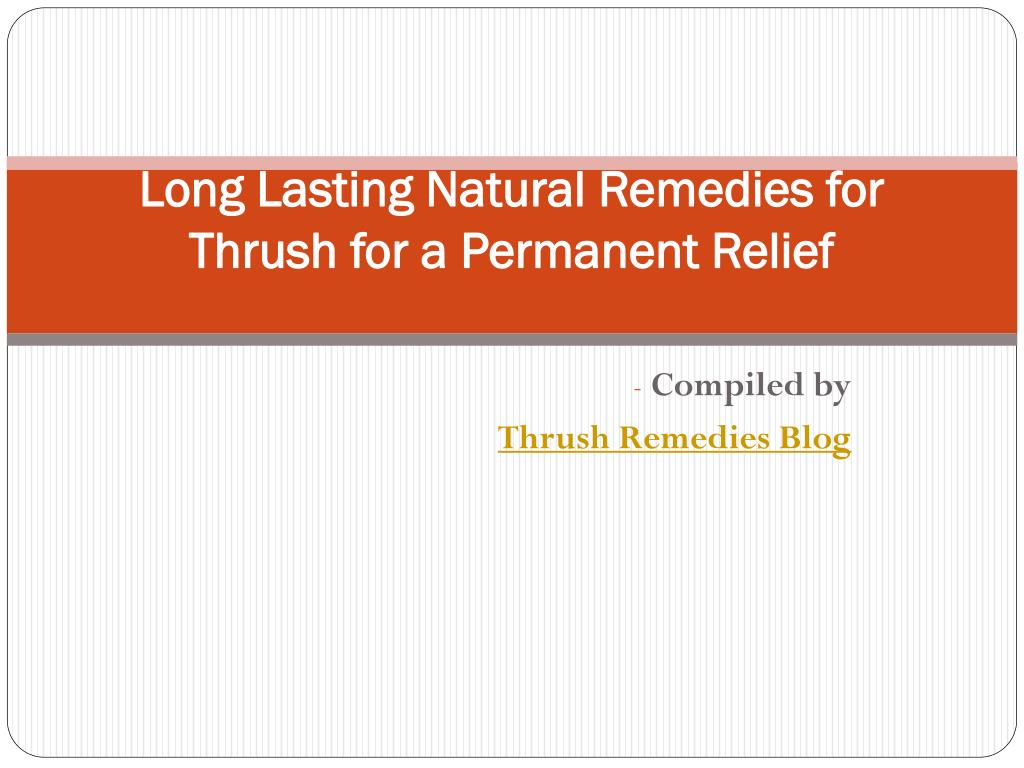 long lasting natural remedies for thrush for a permanent relief l.