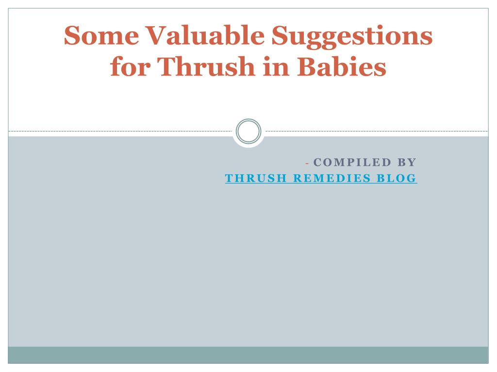 some valuable suggestions for thrush in babies l.