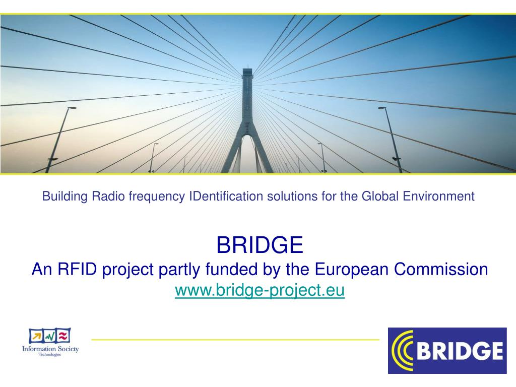 bridge an rfid project partly funded by the european commission www bridge project eu l.