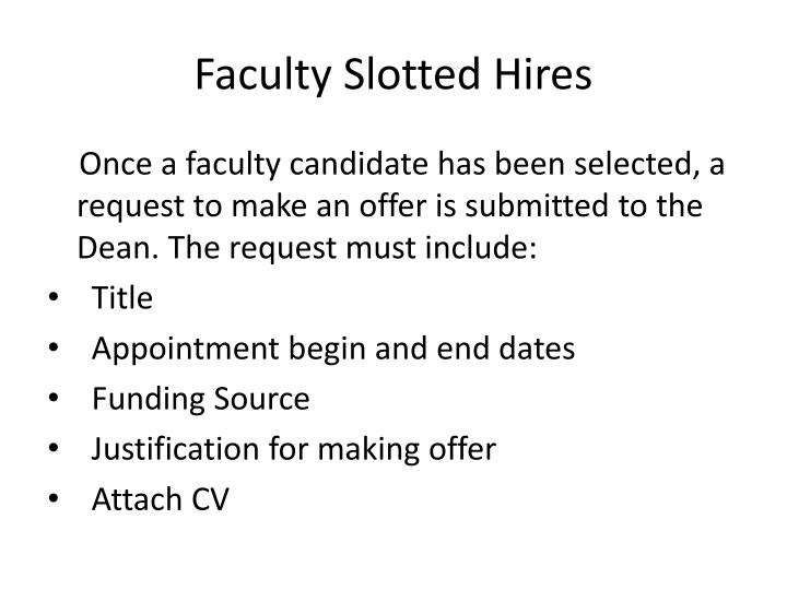 Faculty slotted hires