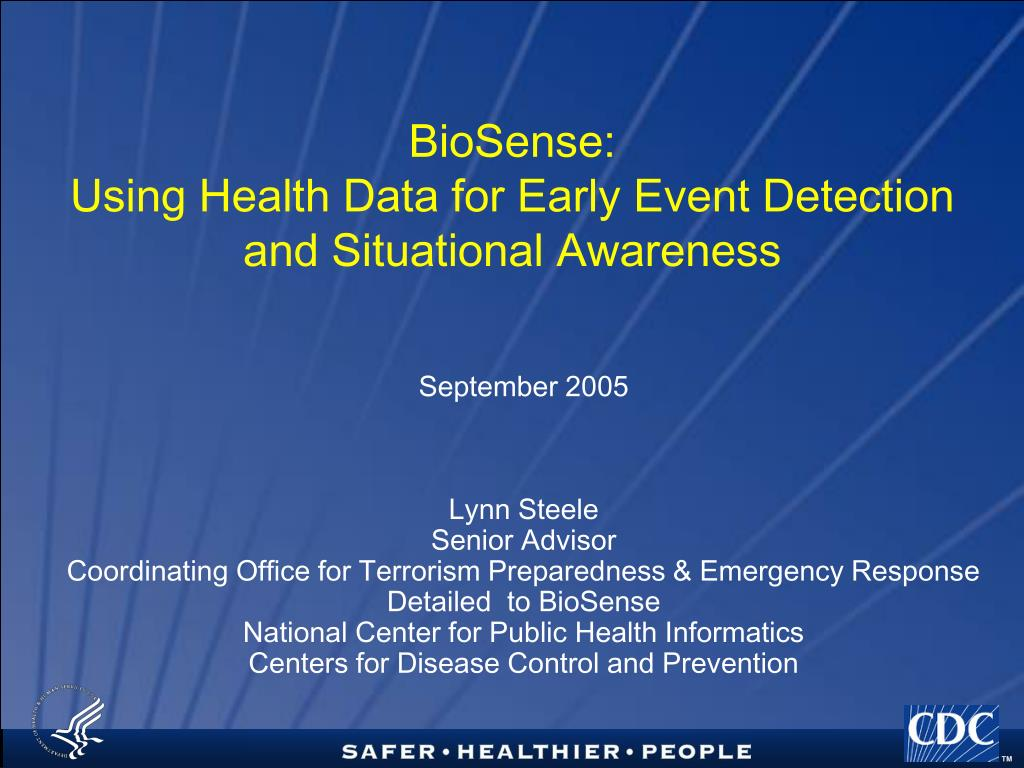 biosense using health data for early event detection and situational awareness l.