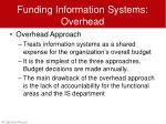 funding information systems overhead