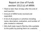 report on use of funds section 1512 c of arra