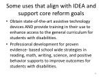 some uses that align with idea and support core reform goals