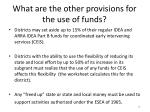 what are the other provisions for the use of funds