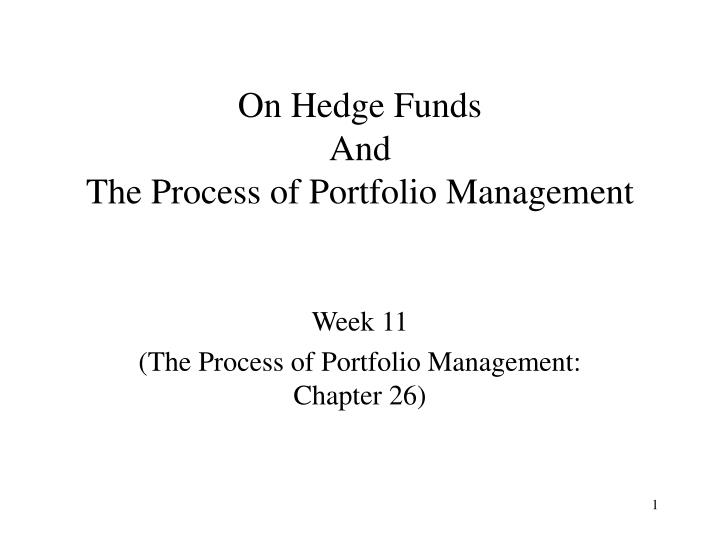 on hedge funds and the process of portfolio management n.