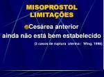 misoprostol limita es