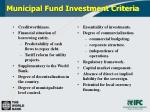 municipal fund investment criteria