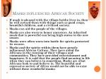masks influenced african society