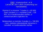 2003 vivekananthan et al lancet 361 2017 2023 voorkoming van hartvat siekte