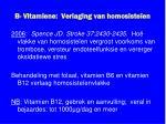 b vitamiene verlaging van homosiste en