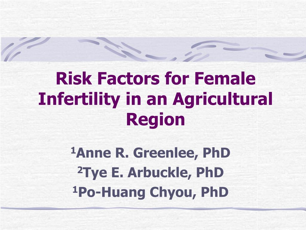 risk factors for female infertility in an agricultural region l.
