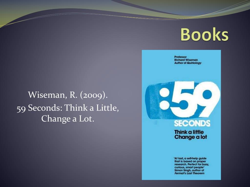 59 Seconds Richard Wiseman ppt - richard wiseman powerpoint presentation, free download
