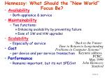 hennessy what should the new world focus be