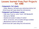 lessons learned from past projects for ame16