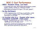roc i cost performance