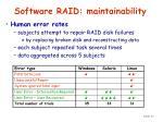 software raid maintainability