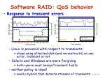 software raid qos behavior