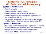 tentative roc principles 1 isolation and redundancy