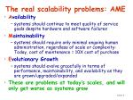 the real scalability problems ame