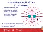 gravitational field of two equal masses